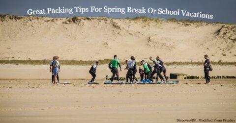 School break, spring break, how to pack for school vacation School spring break, how to pack for spring break, How do I pack for spring break